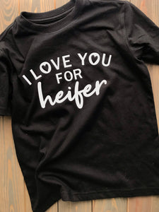 I LOVE YOU FOR HEIFER