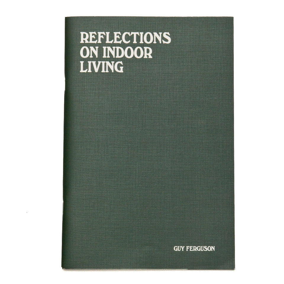Reflections on Indoor Living by Guy Ferguson at shoplostfound, front