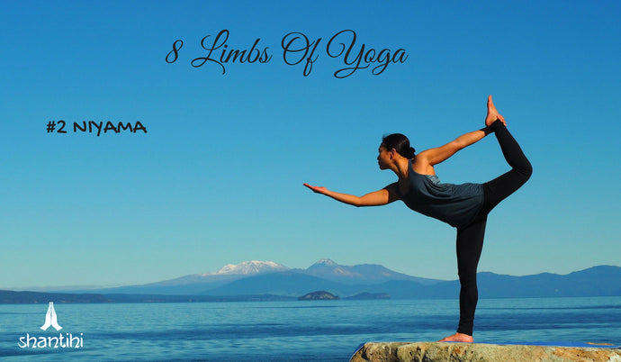 The 8 Limbs Of Ashtanga Yoga - #2 NIYAMA