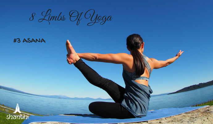 The 8 Limbs Of Ashtanga Yoga - #3 ASANA