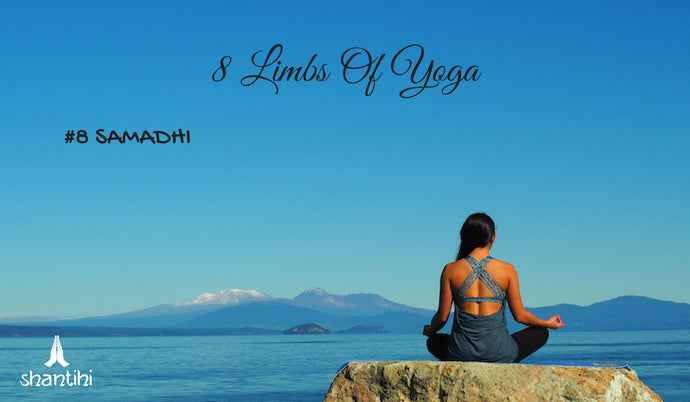 The 8 Limbs Of Ashtanga Yoga - #8 SAMADHI