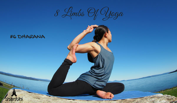 Ashtanga 8 Limbs Yoga DHARANA