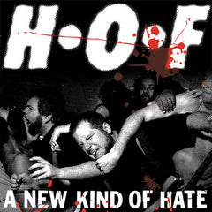 "H•O•F - A New Kind Of Hate 7"" EP"