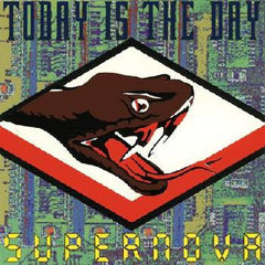 "Today is the Day- ""Supernova"" LP"