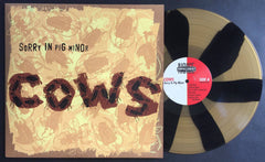 COWS: Sorry In Pig Minor Reissue- Pinwheel Nixon Edition