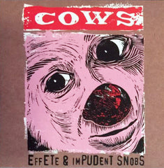 COWS: Effete & Impudent Snobs CD (reissue)