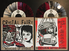 "CRYSTAL FAIRY: NECKLACE OF DIVORCE 7"" VARIANT"