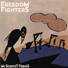 Freedom Fighters - My Scientist Friends