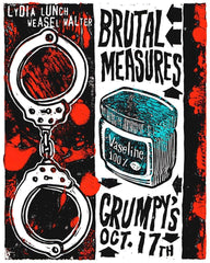 Lydia Lunch-Weasel Walter are Brutal Measures 2017 Concert Poster