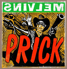 "MELVINS-""Prick"" Ltd Ed. silkscreen print"