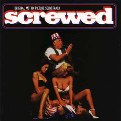 SCREWED [Original Motion Picture Soundtrack]