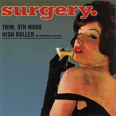 Surgery - Trim, 9th Ward High Rollers
