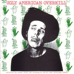 Ugly American Overkill LP