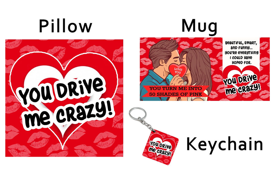 A Kit of - 'You drive me Crazy'