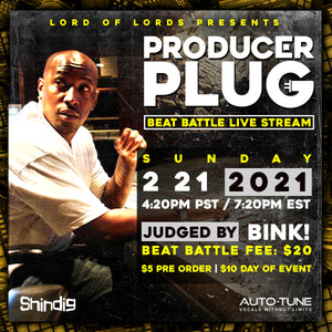 "PRODUCER PLUG BEAT BATTLE ""BINK!"" SUNDAY FEBRUARY 21ST, 2021"
