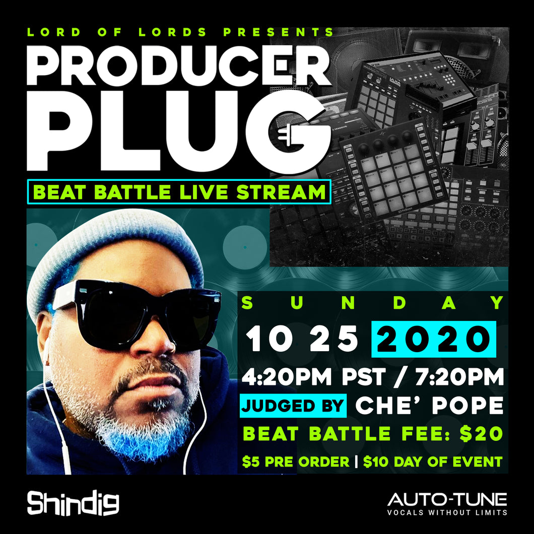 "PRODUCER PLUG BEAT BATTLE ""CHE' POPE"" OCTOBER 25TH, 2020"