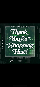 Thank you for Shopping Here Instrumental LOOPS/SOUNDKIT/DRUM KITS