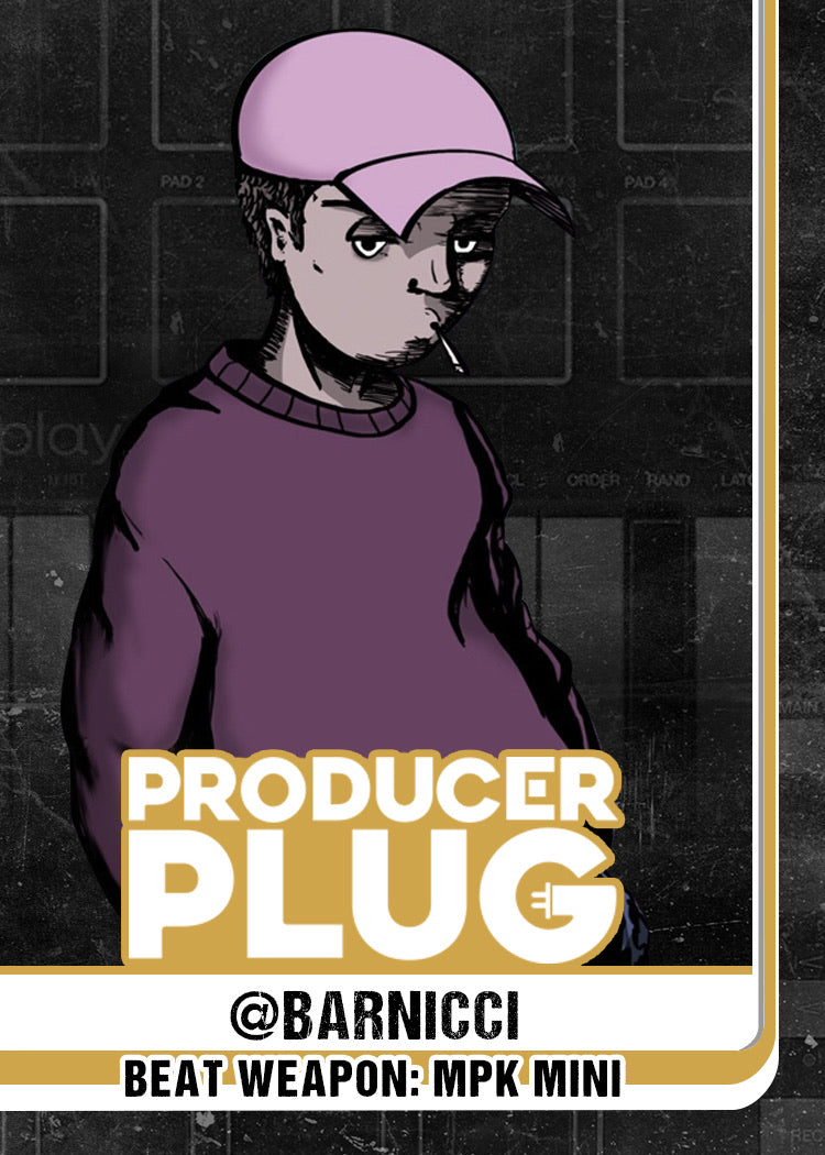 PRODUCER PLUG PRESENTS: PRODUCTION BY BARNICCI
