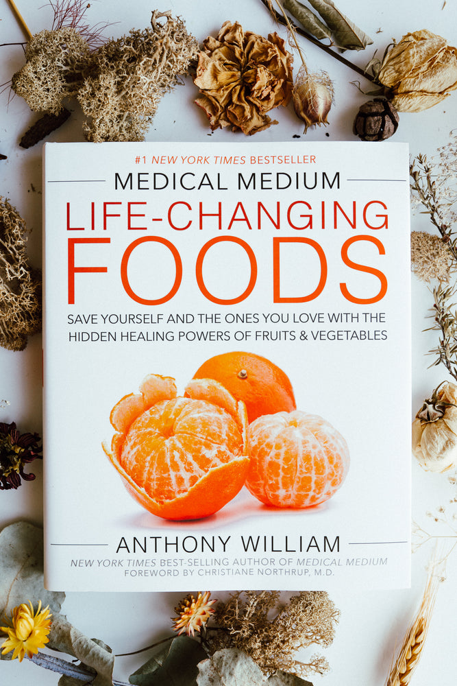Medical Medium: Life Changing Foods