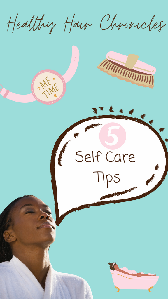 5 Self Care Tips