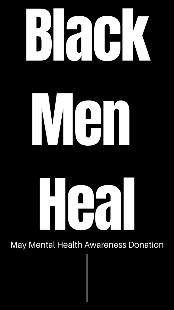 May's Donation- Black Men Heal