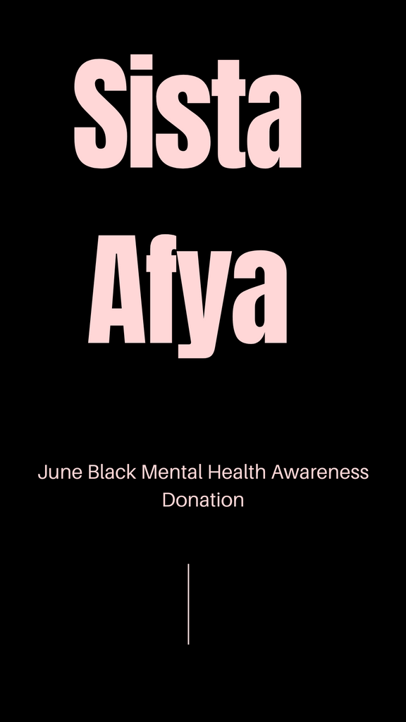JUNE'S DONATION- SISTA AFYA