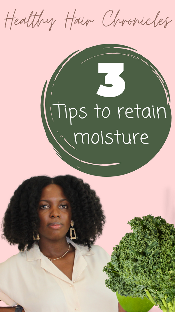3 Easy Ways to Retain Hair Moisture