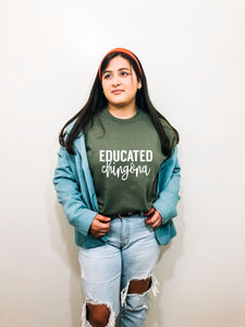 Educated Chingona Crewneck