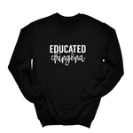 Load image into Gallery viewer, Educated Chingona Crewneck