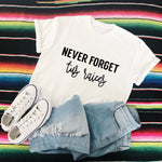 Load image into Gallery viewer, Never Forget tus Raíces Tee