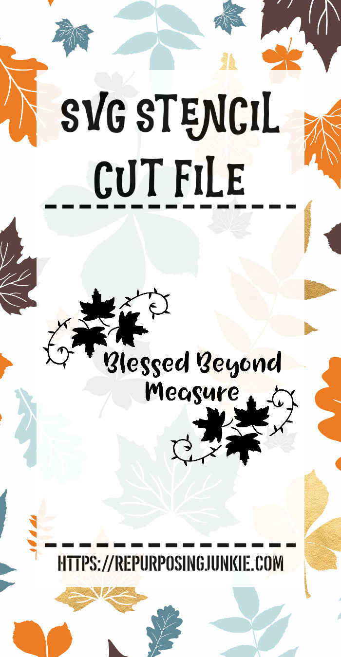 Blessed Beyond Measure Leaf Laurels Stencil SVG JPEG Cut File Personal Use Only