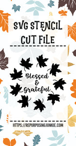 Blessed and Grateful Leaf Wreath Stencil SVG JPEG Cut File Personal Use Only