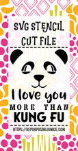 Boy Panda I Love You More Than Kung Fu Stencil SVG JPEG Cut File Personal Use Only