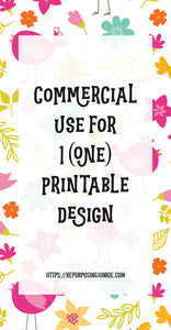 Commercial License for 1 Printable Design