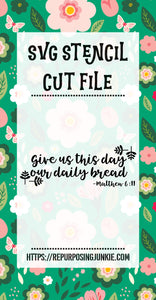 Daily Bread Stencil SVG JPEG Cut File Personal Use Only