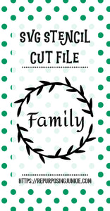 Family Wreath Stencil SVG JPEG Cut File Personal Use Only