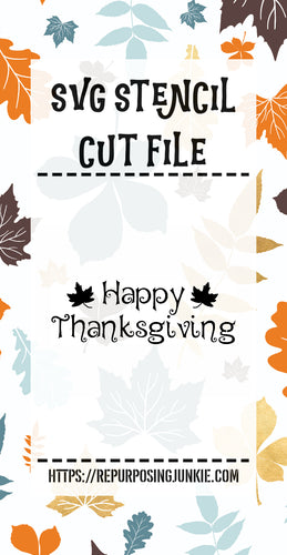Happy Thanksgiving Leaves Stencil SVG JPEG Cut File Personal Use Only