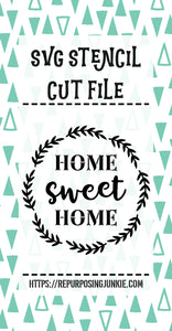 Home Sweet Home Stencil SVG JPEG Cut File Personal Use Only
