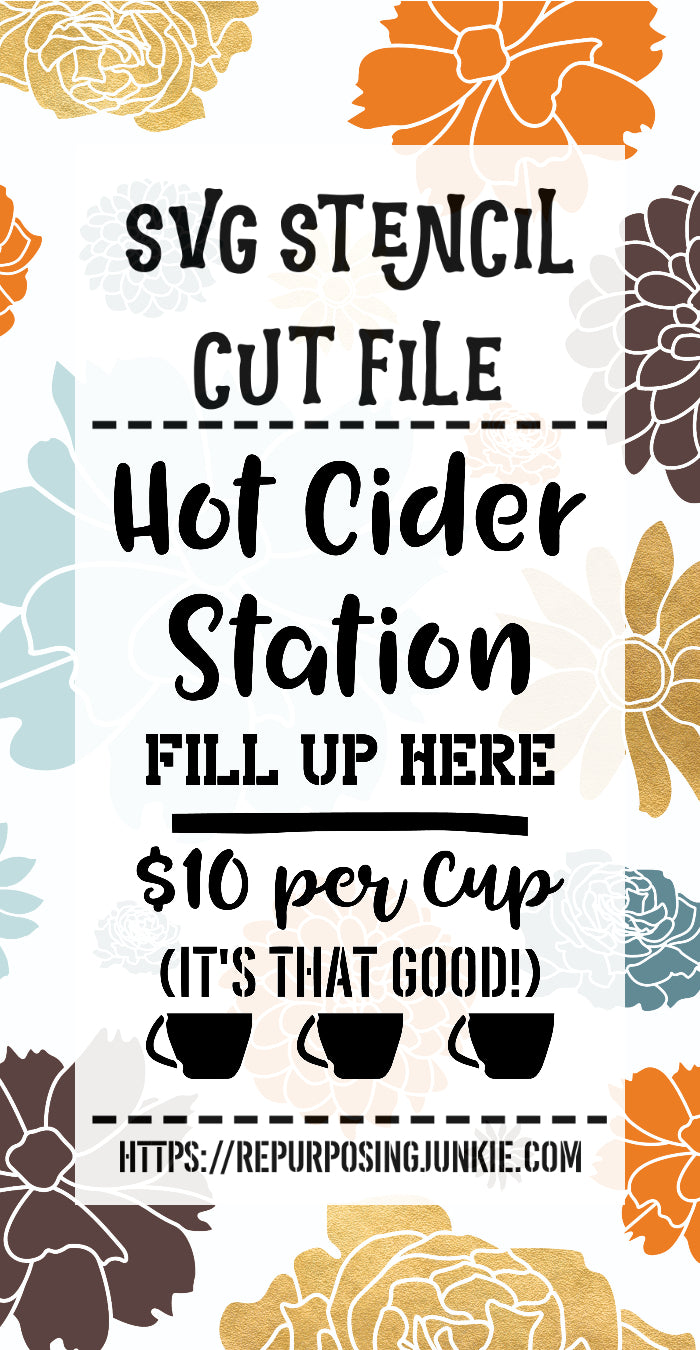 Hot Apple Cider Stations Stencil SVG JPEG Cut File Personal Use Only