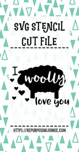 I Woolly Love You Sheep Stencil SVG JPEG Cut File Personal Use Only