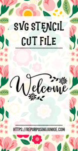 Welcome 2 Flowers 1 Stencil SVG JPEG Cut File Personal Use Only