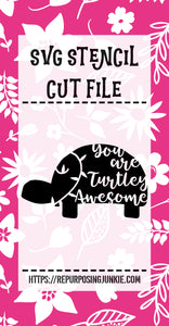 You are Turtley Awesome Turtle 2 Stencil SVG JPEG Cut File Personal Use Only