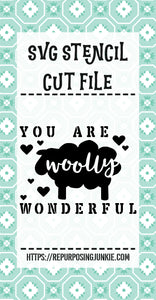 You Are Woolly Wonderful Sheep 2 Stencil SVG JPEG Cut File Personal Use Only