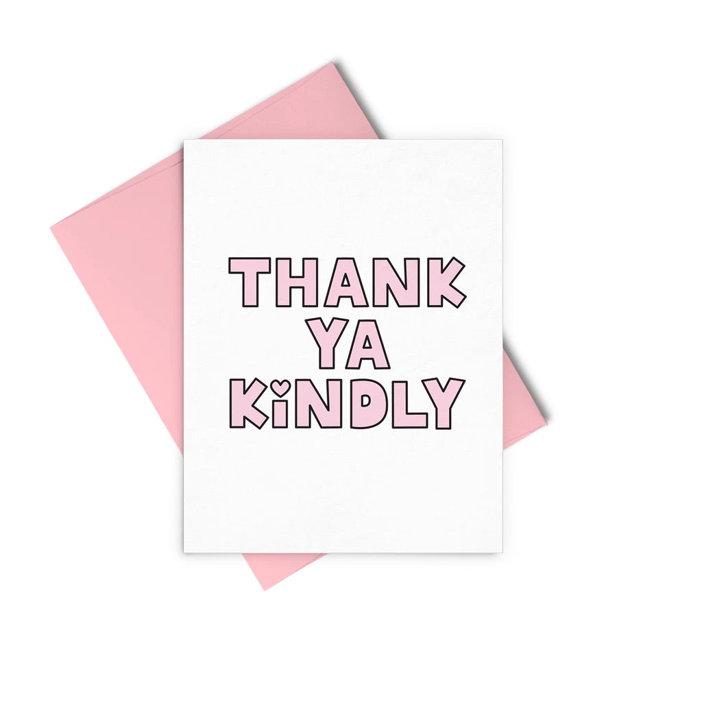 Thank Ya Kindly - Card