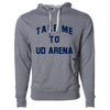 University of Dayton Take Me To UD Arena Unisex French Terry Hooded Pullover