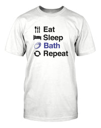 Eat Sleep Bath Repeat