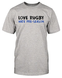 Love Rugby Hate Pre-Season
