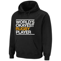 World's Okayest Rugby Player Hoody