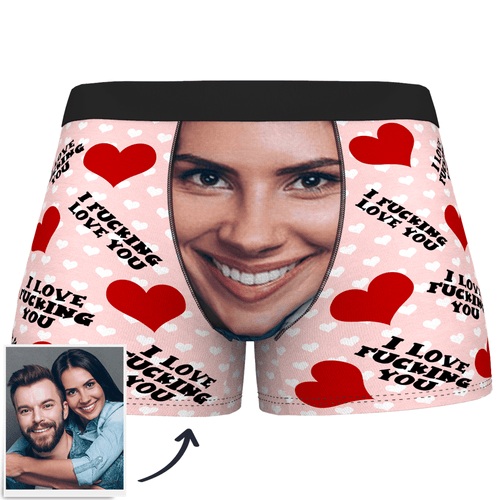 Custom Face Boxer Shorts I Fucking Love You - MyPhotoSocks