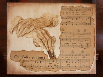 Old Folks at Home - woodburned plaque